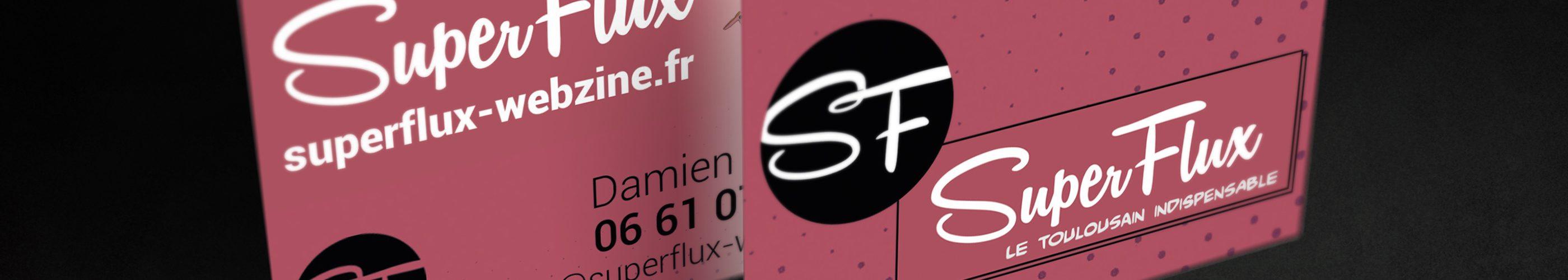 SuperFlux, le Webzine toulousain indispensable